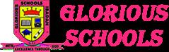 GLORIOUS SCHOOLS